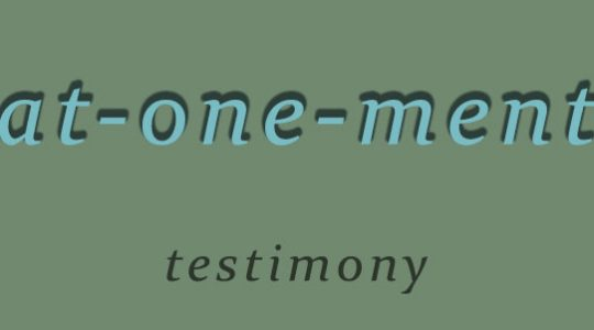 at-one-ment-testimony