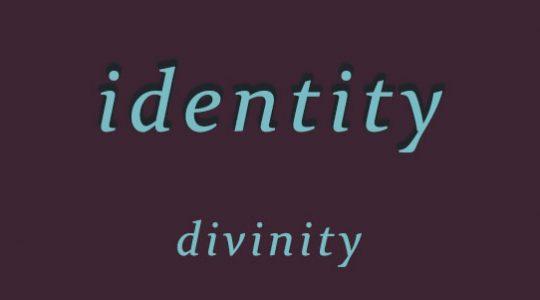 identity divinity